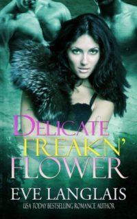Delicate-Freakn-Flower-0