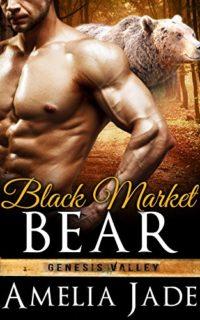 Black-Market-Bear-A-Paranormal-Shape-Shifter-Romance-Genesis-Valley-Book-2-0