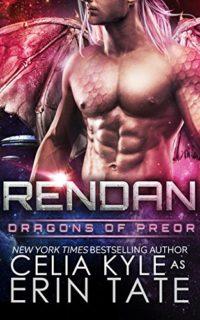 Rendan-Scifi-Alien-Dragon-Romance-Dragons-of-Preor-Book-4-0